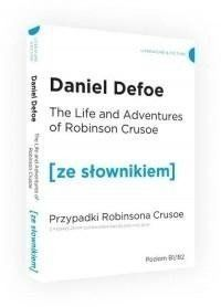 Przypadki Robinsona Crusoe w.angielska + słownik - Daniel Defoe