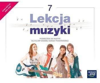 Lekcja muzyki. Szkoła podstawowa klasa 7. Podręcznik. Nowa edycja 2020-2022 - Monika Gromek, Grażyna Kilbach