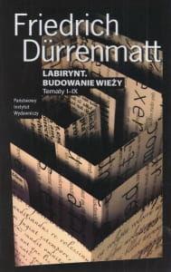 Labirynt Budowanie wieży Friedrich Durrenmatt