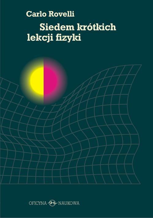 Siedem krótkich lekcji fizyki - Carlo Rovelli - ebook