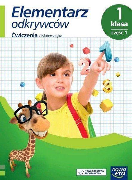 Elementarz odkrywców 1 Matematyka Ćwiczenia cz1 NE - Krystyna Bielenica, Maria Bura, Małgorzata Kwil,