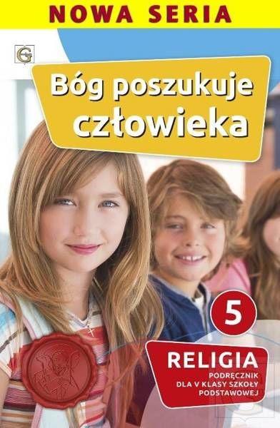Religia Bóg poszukuje człowieka podręcznik dla klasy 5 szkoła podstawowa - Waldemar Janiga