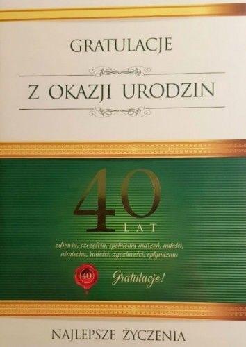 Karnet na 40 urodziny Gratulacje z okazji urodzin