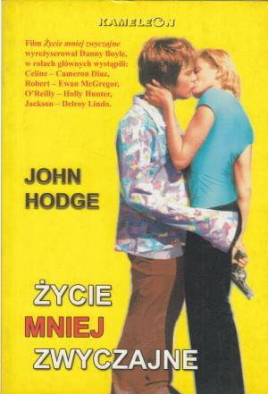 Życie mniej zwyczajne John Hodge