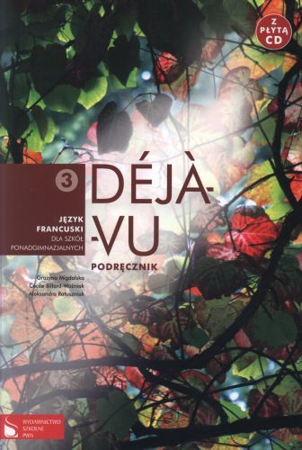 Język francuski, klasa 3, Deja-Vu, podręcznik, WSZ PWN+CD