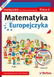 Matematyka Europejczyka. Podręcznik dla szkoły podstawowej. Klasa 6 - dostawa GRATIS!.
