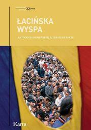 Łacińska wyspa. Antologia rumuńskiej literatury faktu - Ebook.
