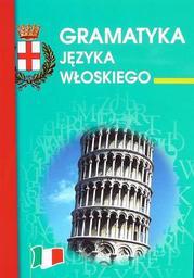 Gramatyka języka włoskiego - Ebook.