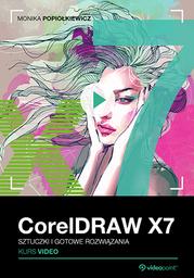 CorelDRAW X7. Kurs video. Sztuczki i gotowe rozwiązania .