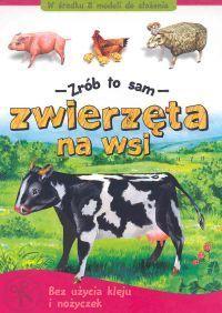 Zwierzęta na wsi - Zrób to sam - Piotr Brydak