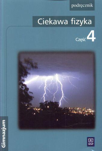 Fizyka, klasa 1-3, Ciekawa fizyka, podręcznik, część 4, WSiP, +płyta