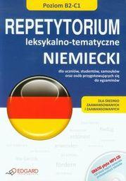 Niemiecki. Repetytorium leks.-tematyczne B2-C1 ZAKŁADKA DO KSIĄŻEK GRATIS DO KAŻDEGO ZAMÓWIENIA
