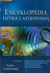 Encyklopedia Fizyka z astronomią - Praca zbiorowa