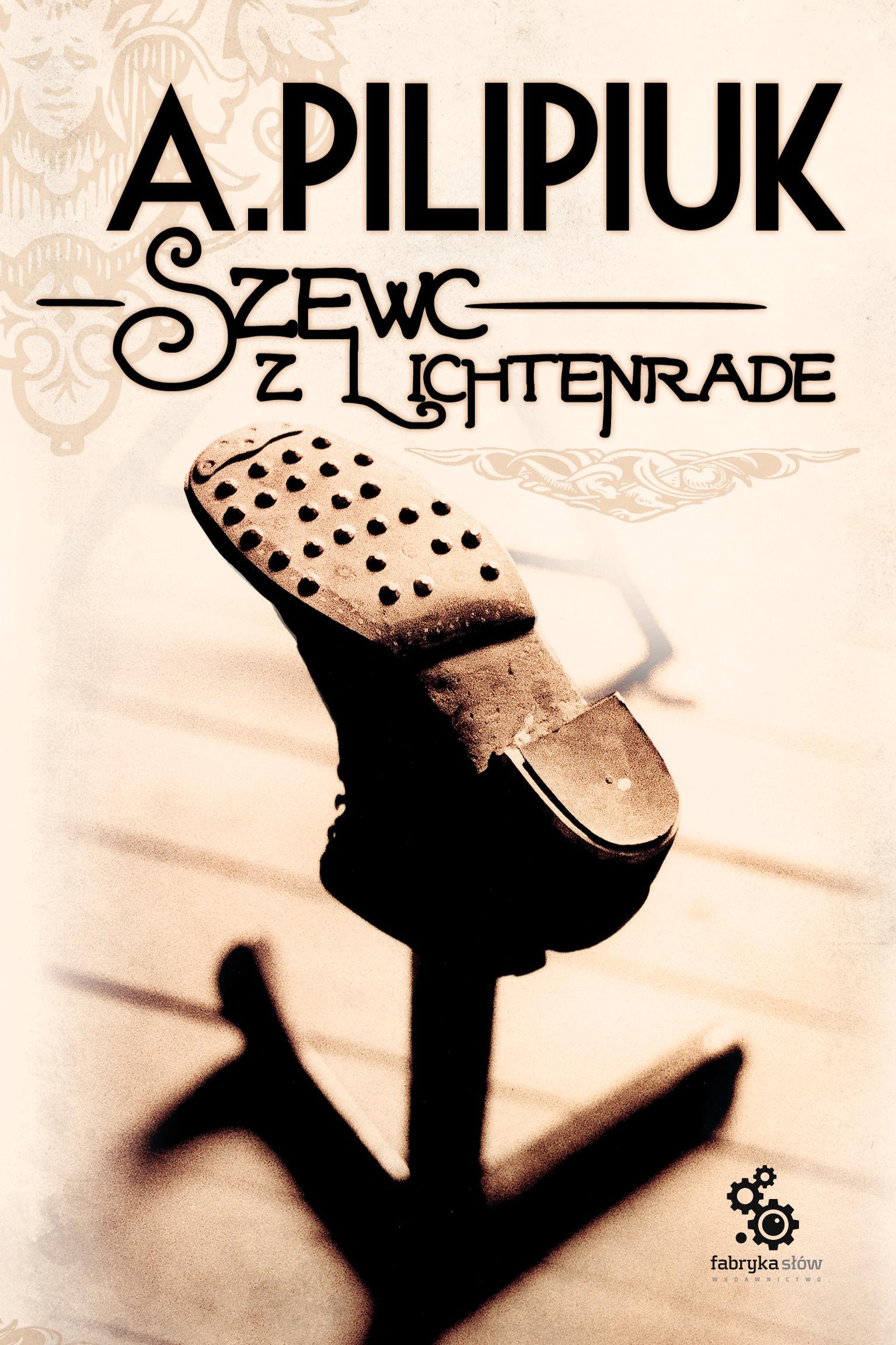 Szewc z Lichtenrade - Andrzej Pilipiuk - audiobook