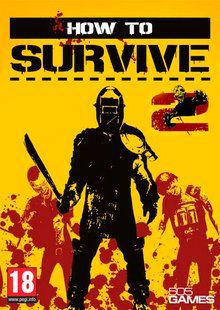 How to Survive 2 (PC) klucz Steam