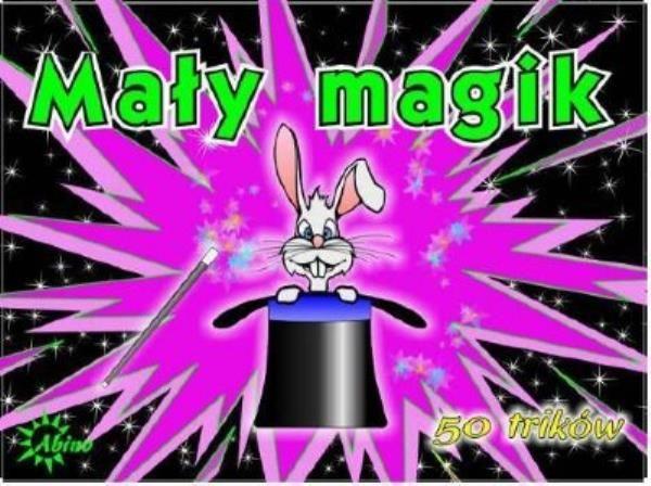 Mały magik 50 trików ZAKŁADKA DO KSIĄŻEK GRATIS DO KAŻDEGO ZAMÓWIENIA