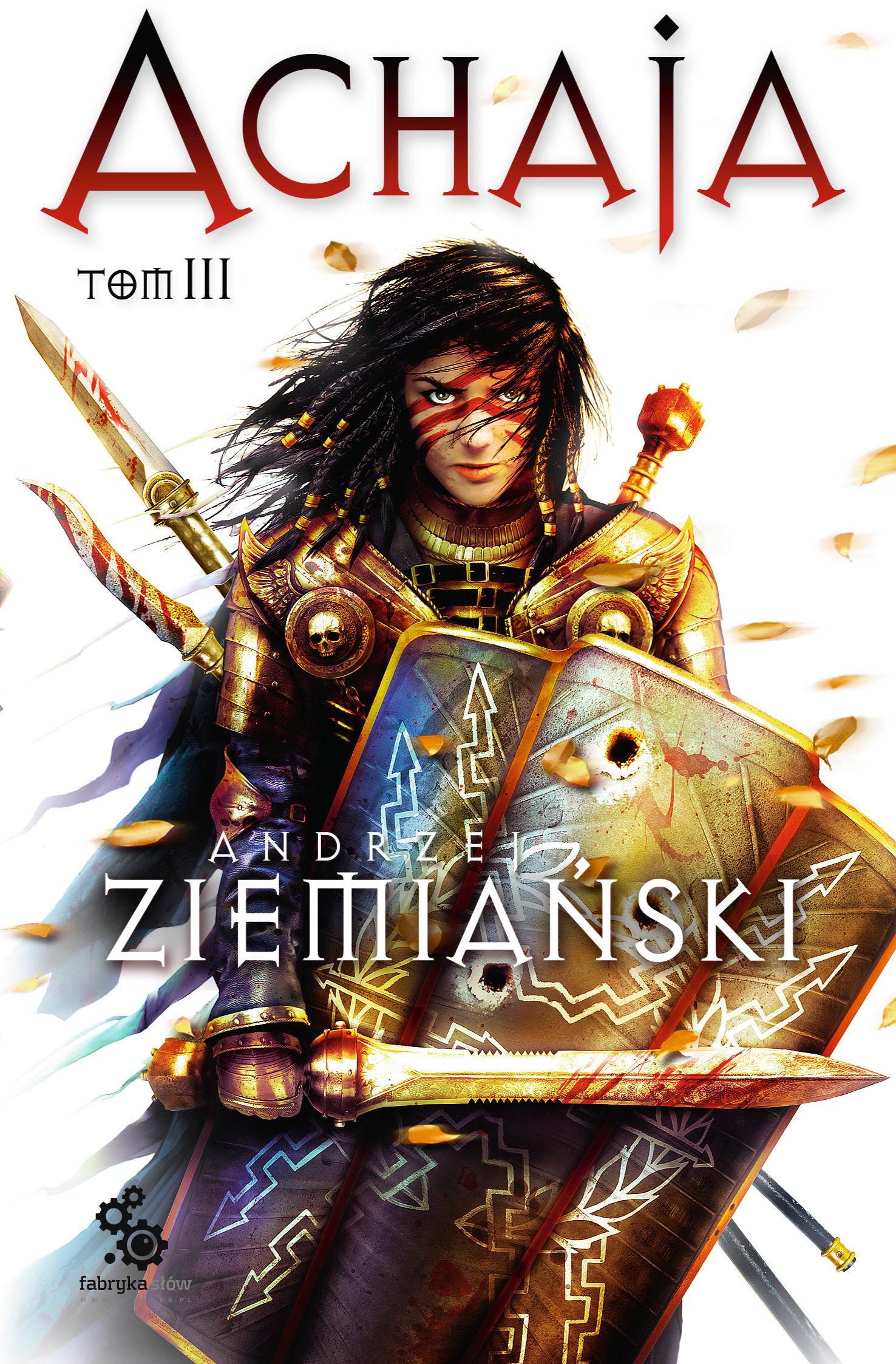 Achaja  Tom 3 - Andrzej Ziemiański - audiobook