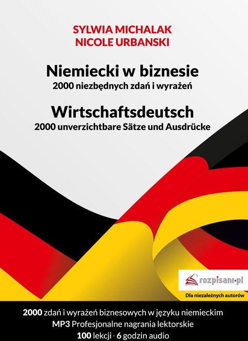 Niemiecki w biznesie 2000 niezbędnych zdań i wyrażeń ZAKŁADKA DO KSIĄŻEK GRATIS DO KAŻDEGO ZAMÓWIENIA