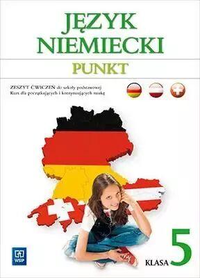 Język niemiecki punkt zeszyt ćwiczeń dla klasy 5 szkoły podstawowej kurs dla początkujących i kontynuujących naukę 169407 - Anna Potapowicz