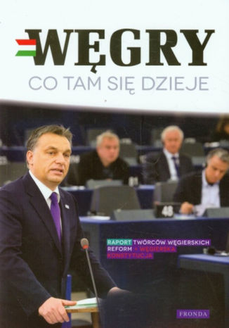 Węgry. Co tam się dzieje - Ebook.