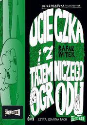Bzik & Makówka przedstawiają: Ucieczka z tajemniczego ogrodu - Audiobook.