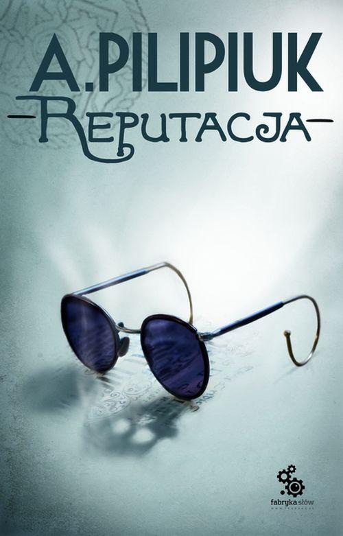 Reputacja - Andrzej Pilipiuk - audiobook