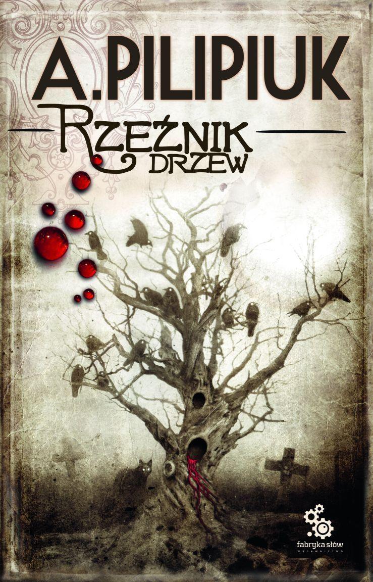 Rzeźnik drzew - Andrzej Pilipiuk - audiobook
