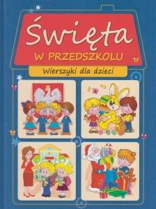 Święta w przedszkolu Wierszyki dla dzieci