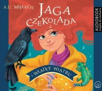 Jaga Czekolada i władcy wiatru Agnieszka Mielech Audiobook mp3 CD