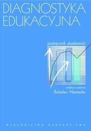 Diagnostyka edukacyjna. Podręcznik akademicki - Ebook.