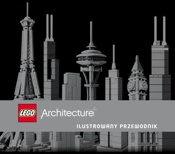 LEGO Architecture. Ilustrowany przewodnik - Philip Wilkinson