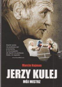Jerzy Kulej Mój mistrz - Marcin Najman