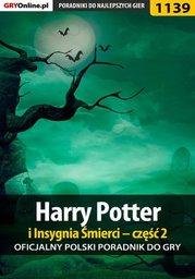 Harry Potter i Insygnia Śmierci - część 2 - poradnik do gry - Ebook.