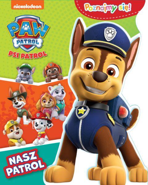 Psi Patrol Poznajmy się! Nasz patrol