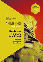 Robinson Crusoe Dla dzieci Angielski z Jamesem Baldwinem. ZAKŁADKA DO KSIĄŻEK GRATIS DO KAŻDEGO ZAMÓWIENIA