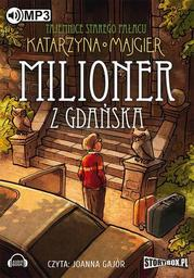 Tajemnice starego pałacu Milioner z Gdańska Tom 2 - Audiobook.