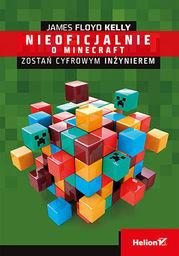 Minecraft. Zostań cyfrowym inżynierem - Ebook.