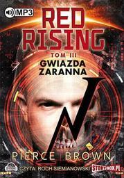 Red Rising. Tom 3. Gwiazda zaranna - Audiobook.