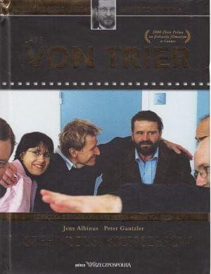Lars von Trier biografia + film Szef wszystkich szefów