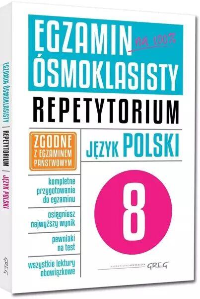 Egzamin ósmoklasisty Język polski Repetytorium - Opracowanie Zbiorowe