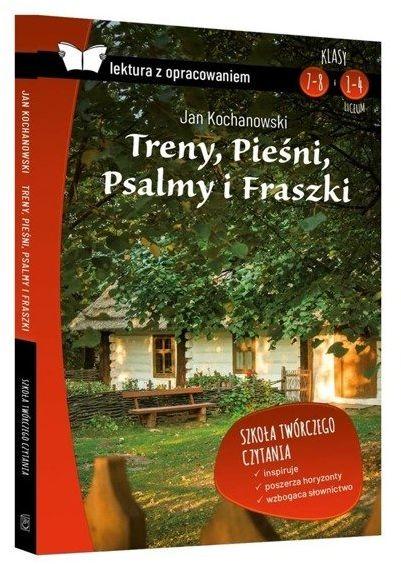 Treny Pieśni Psalmy i Fraszki Lektura z opracowaniem - Jan Kochanowski