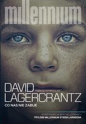 Millennium (#4). Co nas nie zabije - Audiobook.