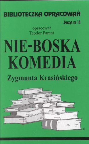 Biblioteka opracowań. Nie-Boska Komedia Zygmunta Krasińskiego