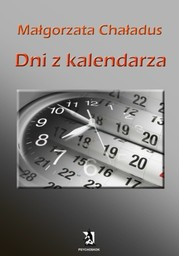 Dni z kalendarza - Ebook.