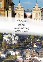 200 lat teologii uniwersyteckiej w Warszawie - Ebook.