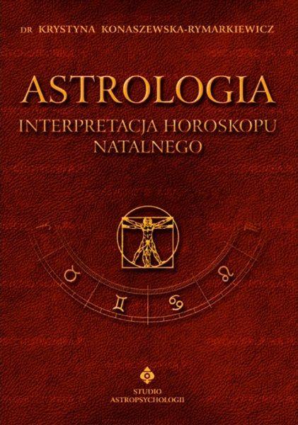 Astrologia - Interpretacja horoskopu. (tom I) ZAKŁADKA DO KSIĄŻEK GRATIS DO KAŻDEGO ZAMÓWIENIA