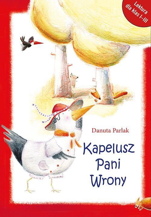 Kapelusz Pani Wrony - Danuta Parlak - ebook