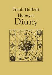 Kroniki Diuny (#5). Heretycy Diuny - Ebook.