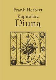 Kroniki Diuny (#6). Kapitularz Diuną - Ebook.