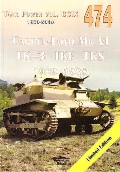 Carden-Loyd Mk VI TK-3 TKF TKS 1929-1938 vol. 474 - Janusz Ledwoch